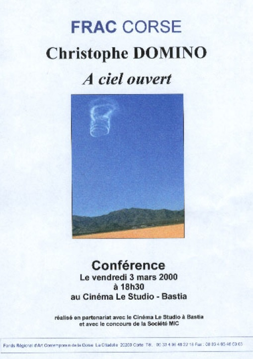 CONFERENCE : CHRISTOPHE DOMINO, A CIEL OUVERT