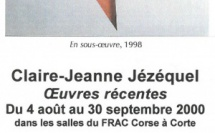 CLAIRE-JEANNE JEZEQUEL, OEUVRES RECENTES.